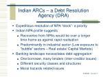 indian arcs a debt resolution agency dra