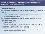 module 4a preparing a small business subcontracting plan 004v small business goals