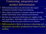 contracting integration and product differentiation