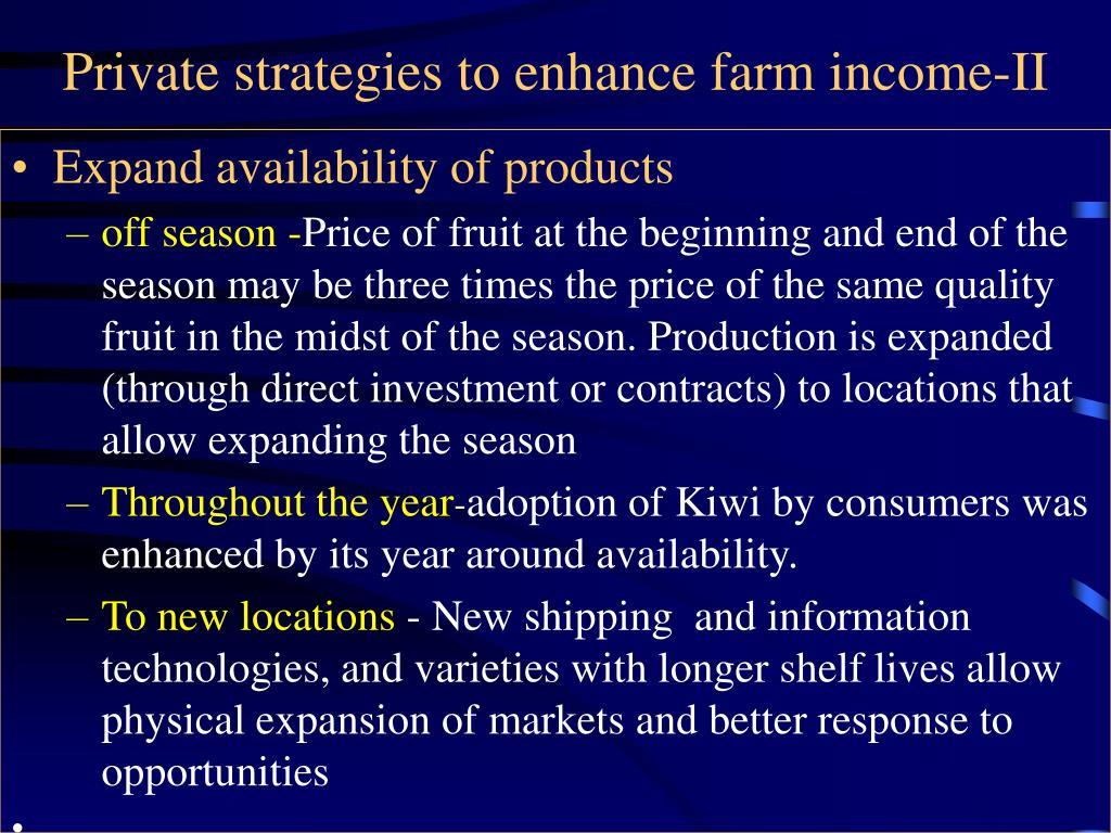Private strategies to enhance farm income-II