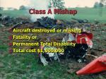 class a mishap