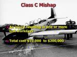 class c mishap