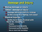 damage and injury