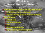what is a naval aircraft mishap