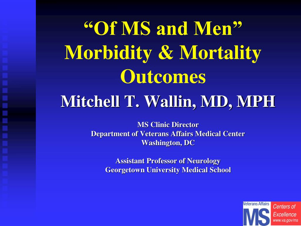 of ms and men morbidity mortality outcomes l.