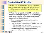 goal of the rt profile