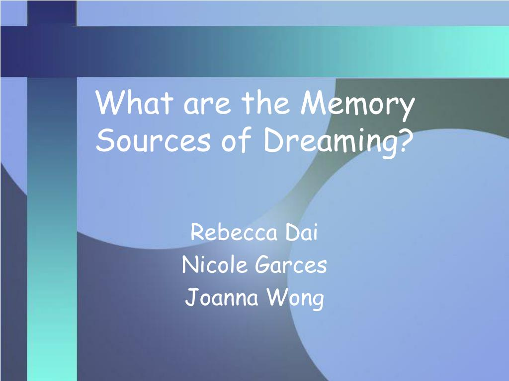 what are the memory sources of dreaming l.