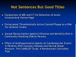 not sentences but good titles