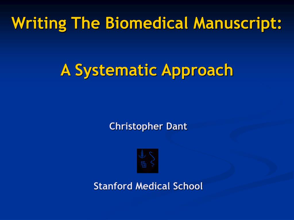 writing the biomedical manuscript a systematic approach l.