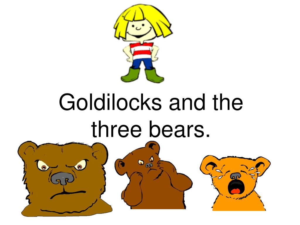 goldilocks and the three bears l.