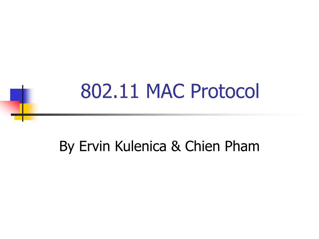 802 11 mac protocol l.