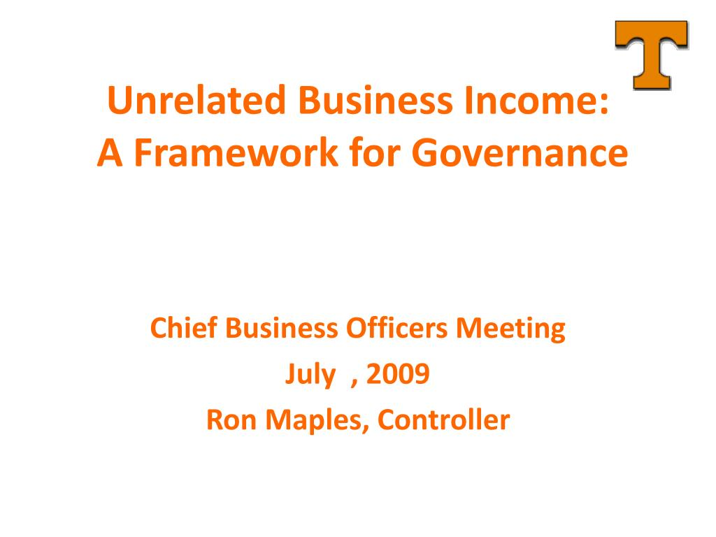 unrelated business income a framework for governance l.