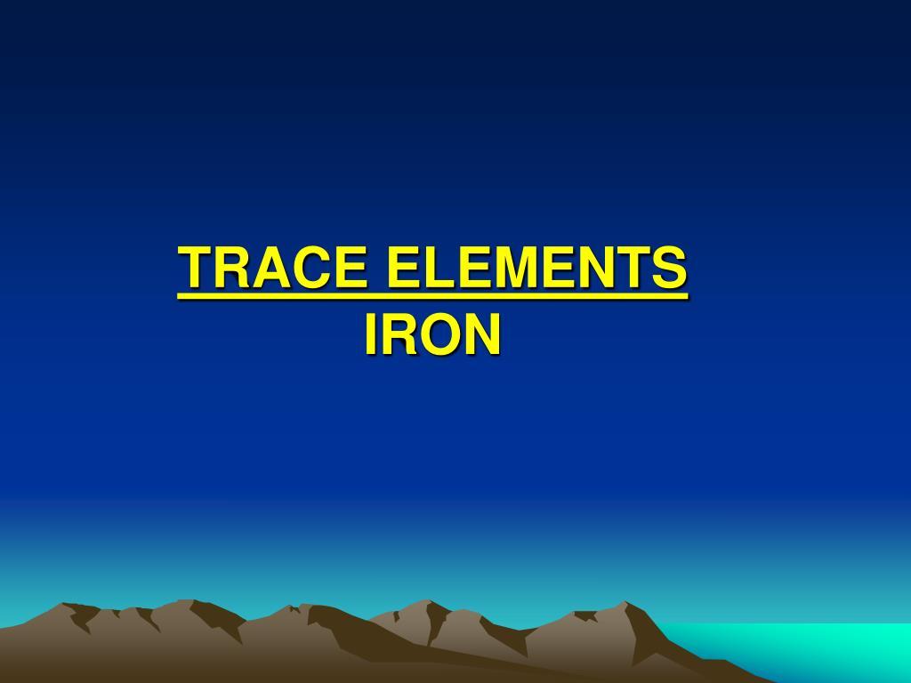 trace elements iron l.