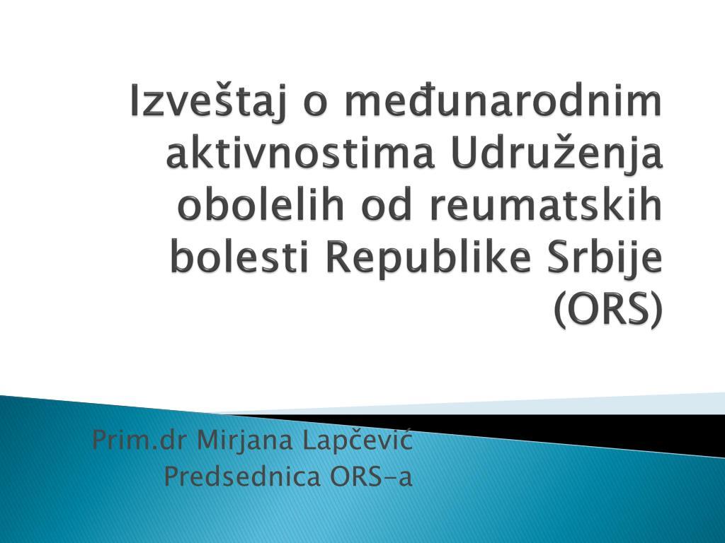 izve taj o me unarodnim aktivnostima udru enja obolelih od reumatskih bolesti republike srbije ors l.