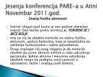 jesenja konferencija pare a u atini novembar 2011 god