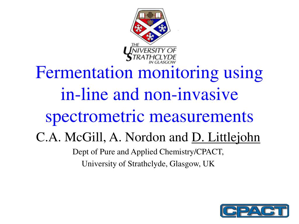 fermentation monitoring using in line and non invasive spectrometric measurements l.