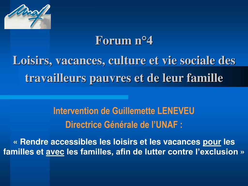 forum n 4 loisirs vacances culture et vie sociale des travailleurs pauvres et de leur famille l.
