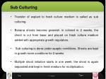 sub culturing