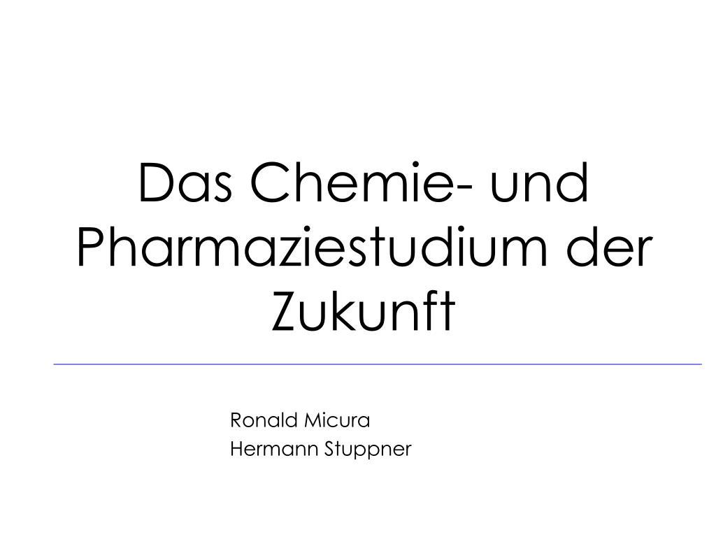 das chemie und pharmaziestudium der zukunft l.