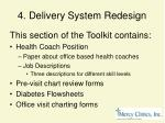 4 delivery system redesign