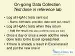 on going data collection test done in reference lab