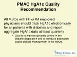pmac hga1c quality recommendation