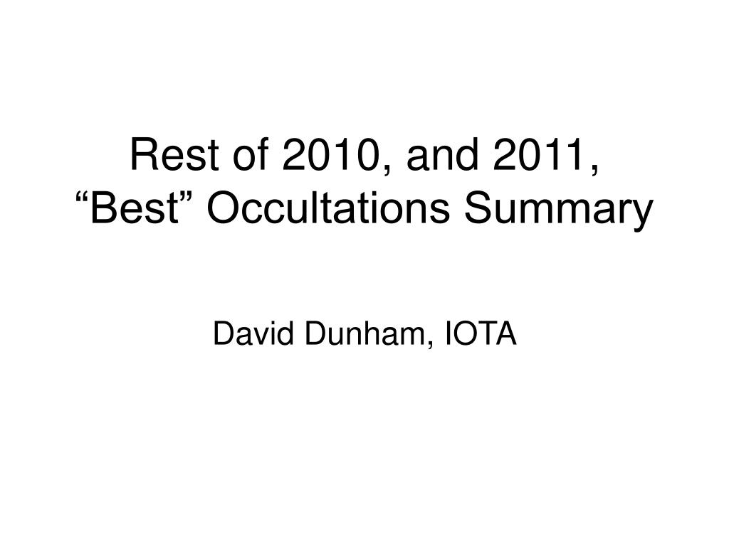 rest of 2010 and 2011 best occultations summary l.