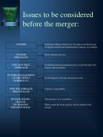 issues to be considered before the merger