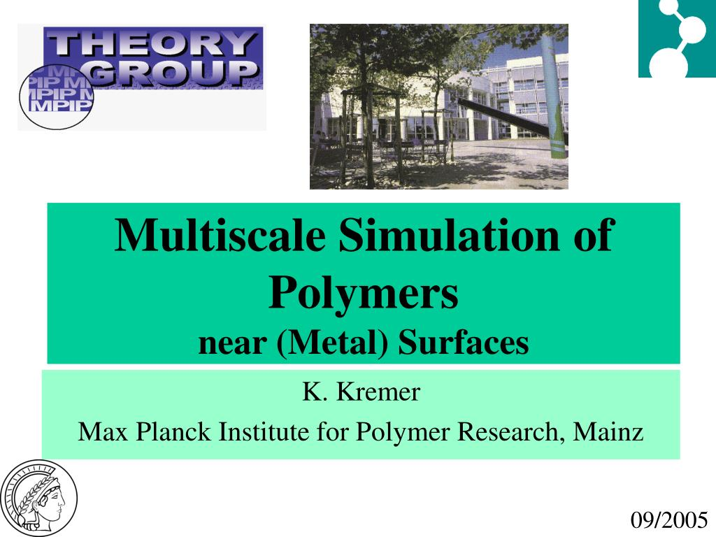multiscale simulation of polymers near metal surfaces l.