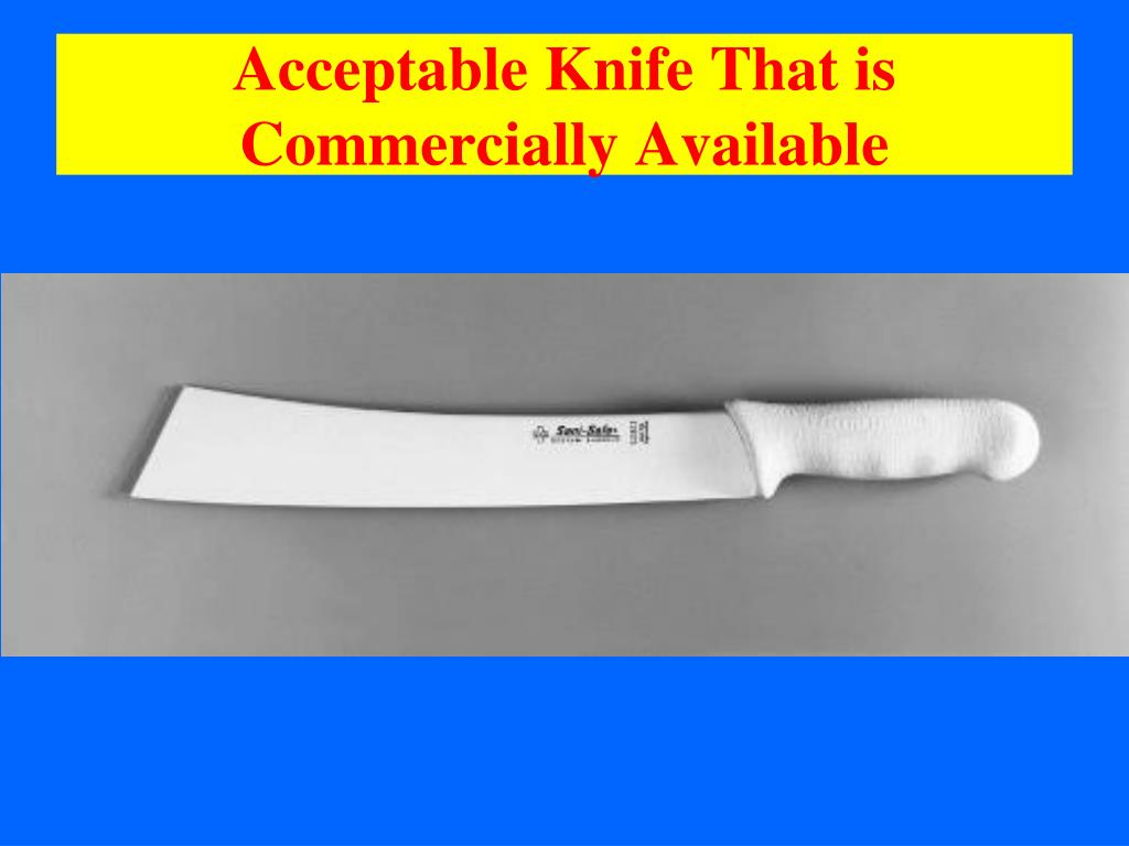 Acceptable Knife That is Commercially Available