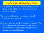 joe s ethical starting point