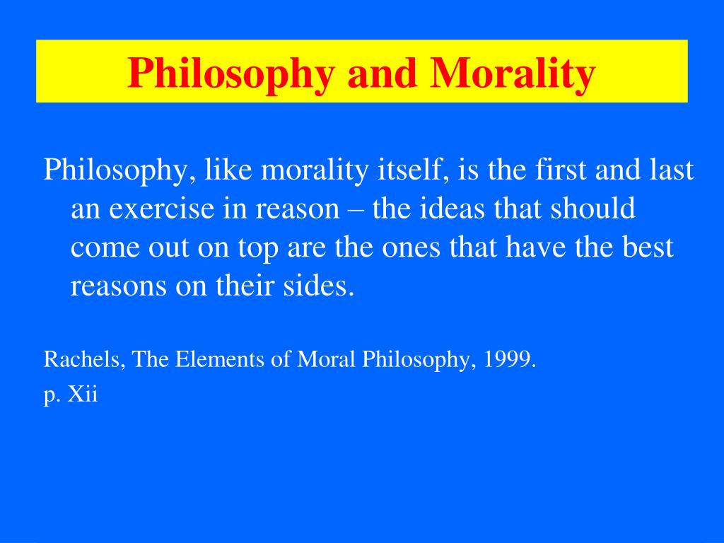 Philosophy and Morality