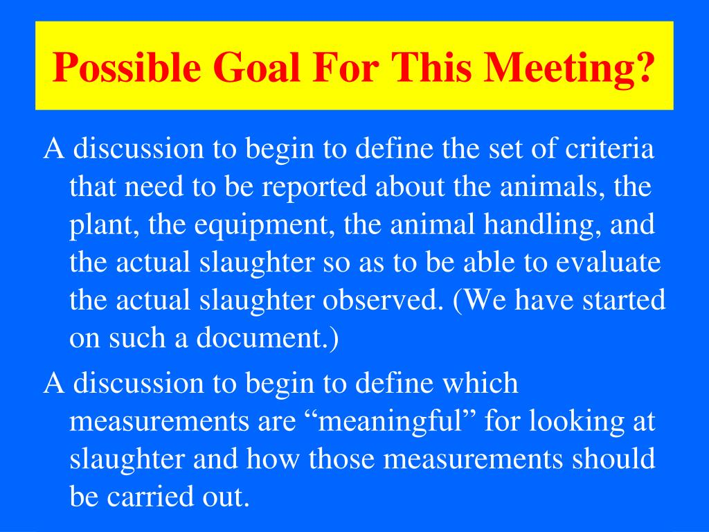 Possible Goal For This Meeting?