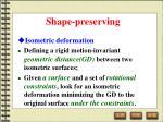 shape preserving