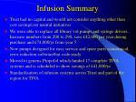 infusion summary