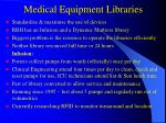 medical equipment libraries