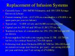 replacement of infusion systems