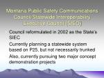 montana public safety communications council statewide interoperability executive council siec
