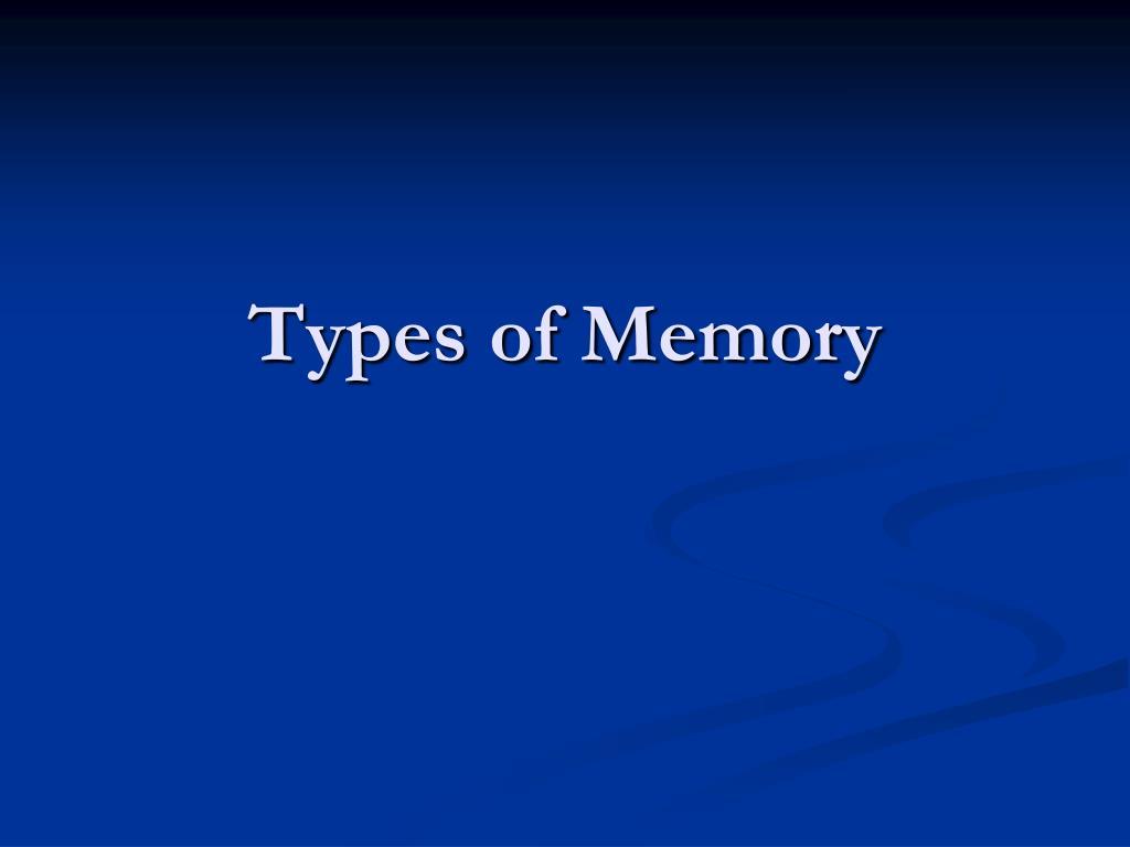 types of memory l.