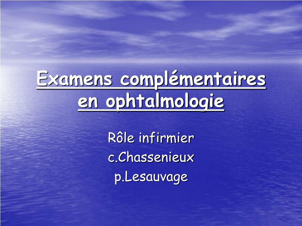 examens compl mentaires en ophtalmologie l.
