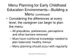 menu planning for early childhood education environments building a menu continued11