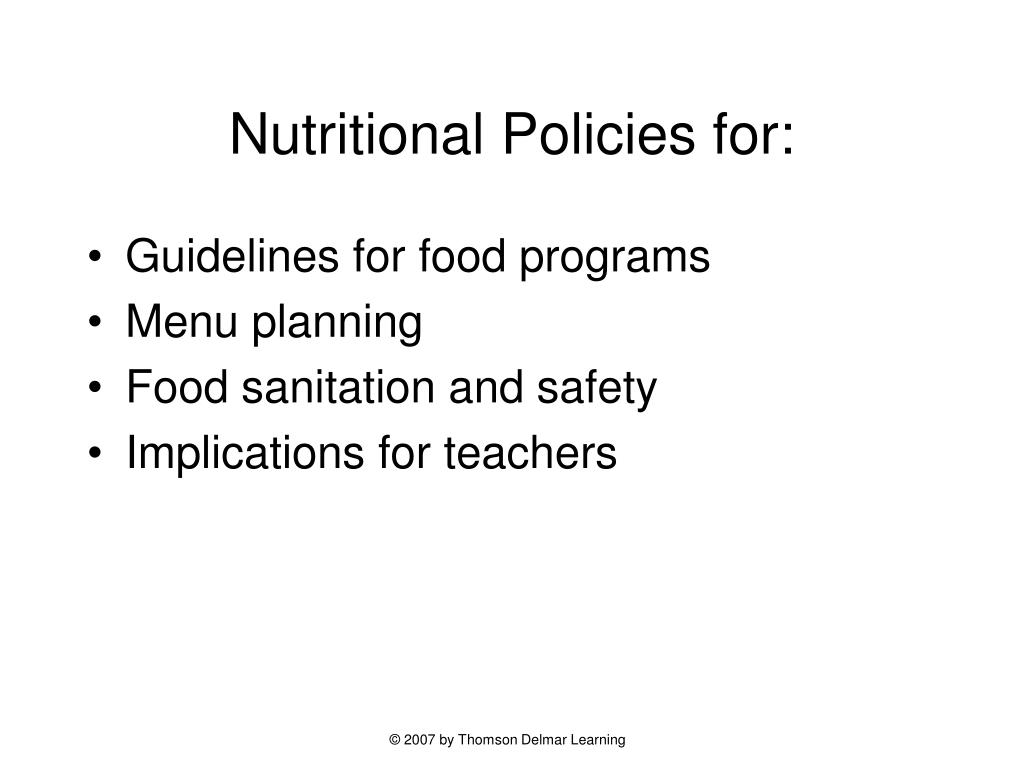 Nutritional Policies for: