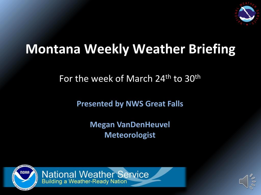 montana weekly weather briefing l.