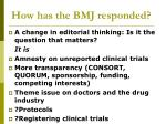 how has the bmj responded