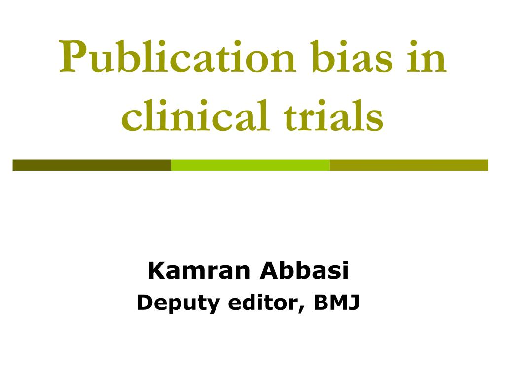 publication bias in clinical trials l.