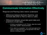 communicate information effectively