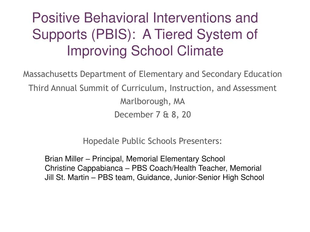 positive behavioral interventions and supports pbis a tiered system of improving school climate l.