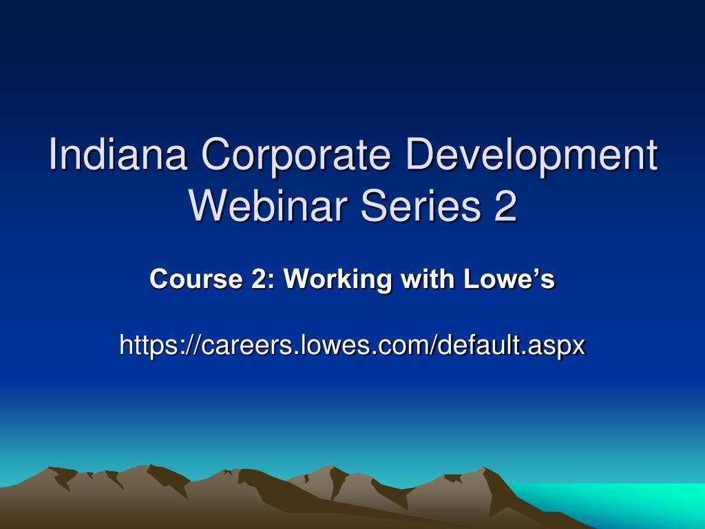 indiana corporate development webinar series 2 l.