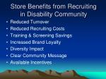 store benefits from recruiting in disability community