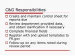 c g responsibilities